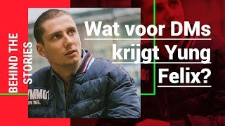 Yung Felix vertelt over zijn DM slides | Behind The Stories #2