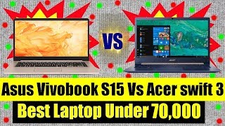 Acer Swift 3 vs Asus Vivobook s15 - Acer vs Asus - Which is the Best?