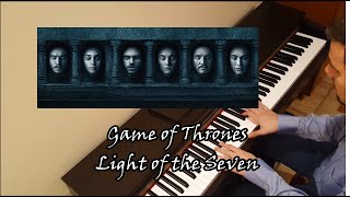 Light of the Seven(piano cover) Game of Thrones OST in season 6 Finale