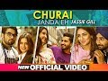 Jassi Gill | CHURAI JANDA EH (Official Video) | Goldboy | High End Yaariyan | Pankaj Batra|Nirmaan