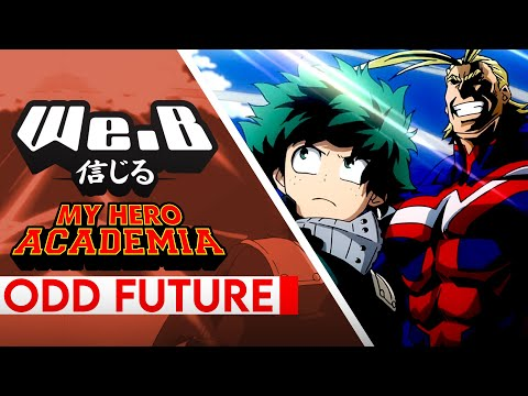 My Hero Academia OP 4  - ODD FUTURE | ENGLISH Cover by We.B