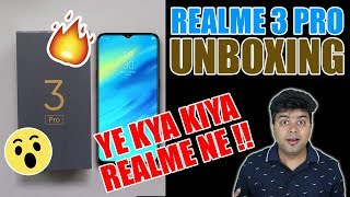 Realme 3 Pro India Unboxing | Full Review | Comparison With Note 7 Pro