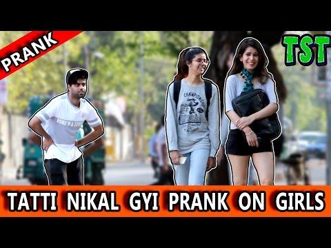 """TATTI"" Nikal Gyi Prank on ""GIRLS"" - TST - Pranks in India"