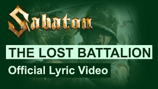SABATON - The Lost Battalion (Official Lyric Video)