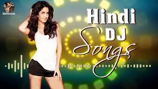 New Hindi DJ Remix Songs 2019 - Hindi DJ Remix Songs 2019 - 90s Hindi Dance Songs Nonstop