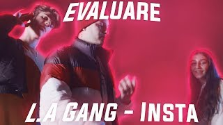 Evaluare - L.A Gang - Insta (Official Video)