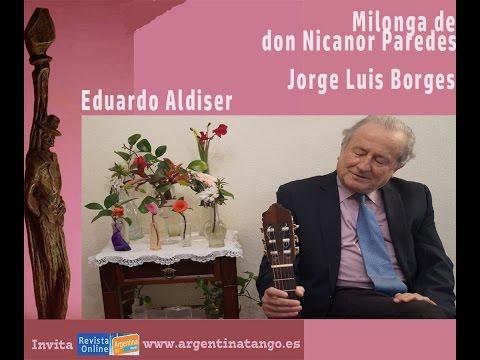 Don Nicanor Paredes - Borges - Aldiser - Argentina Tango - España