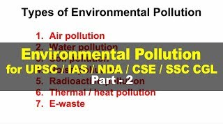Environment and Ecology for UPSC - Environmental Pollution - Part 2