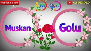 Muskan  Name amp  Golu Name 3D WhatsApp Status  Ga