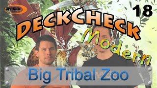 DeckCheck - Modern -  18 - Big Tribal Zoo - SpielRaum Wien [DE]