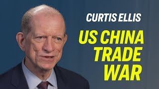 US China Trade War: 'Trump is Not Going to Back Down… This is a War of Values'—Curtis Ellis