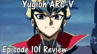 Yugioh Arc-V: Episode 101 Review! Kite Tenjo The Badass! (Galactic Eyes)