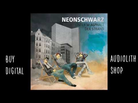 Neonschwarz - Militante Tante (Audio)