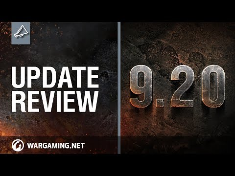 Update Review 9.20 [World of Tanks]