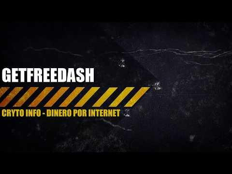 GetFreeDash│REGALA 0.5$ EN DASH POR REGISTRO Y POR REFERIDO│PRUEBA DE PAGO