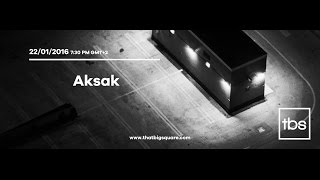 Friday X That Big Square: Aksak