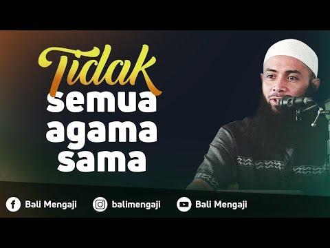 Tidak Semua Agama Sama - Ustadz Dr. Syafiq Riza Basalamah, MA