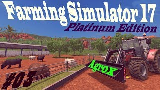 Farming Simulator 17 Platinum Edition #03 gameplay