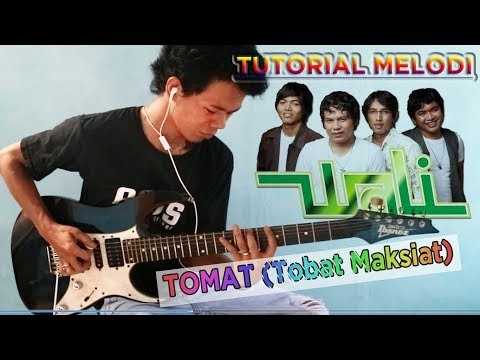 Tutorial Melodi (Wali - Tomat) Full | Detail
