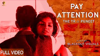 PAY ATTENTION | (FULL VIDEO) THE TR X PUNEET | JAYKAY | BLACKOUT VISUALS | NEW PUNJABI SONG 2020