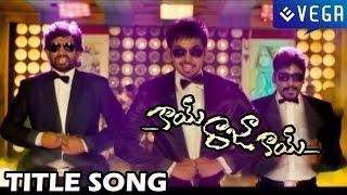 Kai Raja Kai Movie Title Song - Maruthi, Ram Khanna, Maanas, Shamili