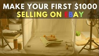 Ebay For Beginners - 5 Tips To Make Your First 1000 Selling On Ebay