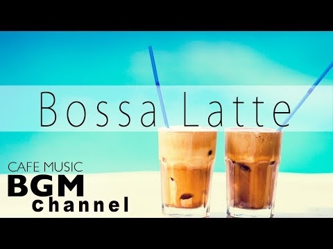 Latin & Bossa Nova Instrumental Music - Jazz Cafe Hip Hop Music