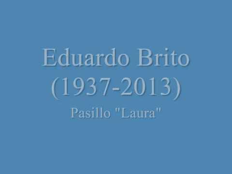 Eduardo Brito - Laura (Pasillo conocido como Rosales Mústios acompañamiento de Carlos Bonilla....