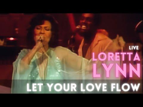 Loretta Lynn - Let Your Love Flow