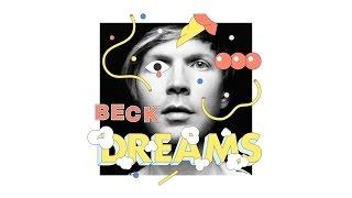Beck   Dreams (Official Audio)