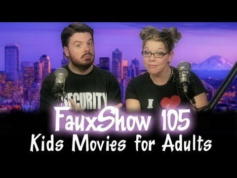 Kids Movies For Adults | Fauxshow 105 video