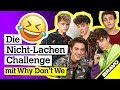 Lagu Why Don't We Interview: Nicht-Lachen-Challenge mit Fan-Komplimenten