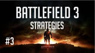 BF3 Strategy Series - It