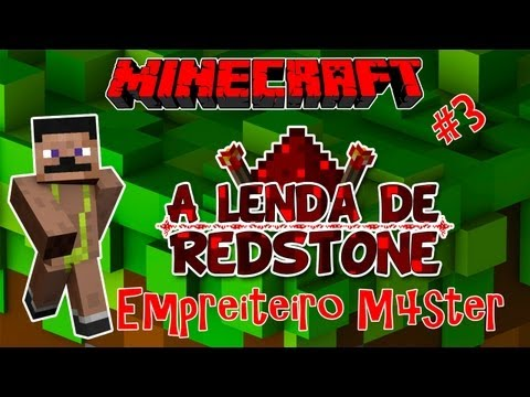 Empreiteiro M4ster! A LENDA DE REDSTONE! #3 - Aventura Minecraft Multiplayer