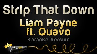 download lagu Liam Payne Ft. Quavo - Strip That Down Karaoke gratis