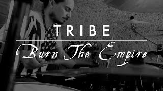 TRIBE - Burn The Empire