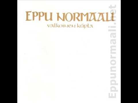 Eppu Normaali - Kaikki Haipyy On Vain Nyt