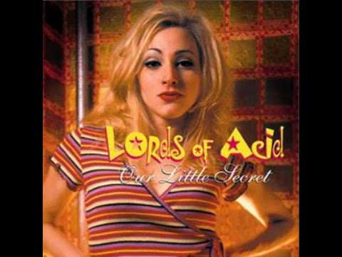 Lords Of Acid - Spank my Booty
