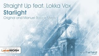 Straight Up feat. Lokka Vox - Starlight (Original Mix) [Available 01.02.16]