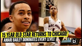 Chicago's Best 15 Year Old is Back! Amari Bailey Mac Irvin Fire AAU Highlights!