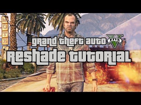 GTA 5 - Reshade Tutorial