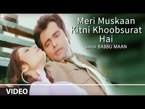 Meri Muskaan [full Song] Babbu Mann | Hawayein video