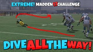 CAN AARON RODGERS DIVE ALL THE WAY DOWN FIELD FOR A TD?? Extreme Madden 17 Challenge!