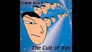 Watch Frank Black The Marsist video