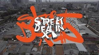 STREET DEALIN 11 - Official 2017