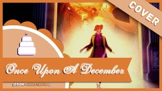 「Cover」Once Upon a December ( Anastasia )【Jayn】