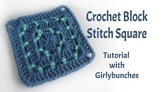 Crochet Block Stitch Square - Tutorial | Girlybunches