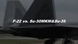 F-22 vs Su-30 Su-35 Amazing performance in the air