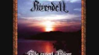 Watch Rivendell The King Beneath The Mountains video