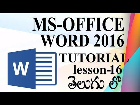 Ms-Word Complete Tutorials in Telugu || ms 0ffice word telugu 2016 tutorial lesson 16